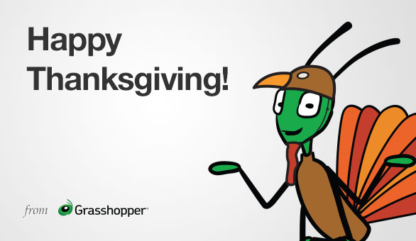 Happy Thanksgiving with GARY the Grasshopper