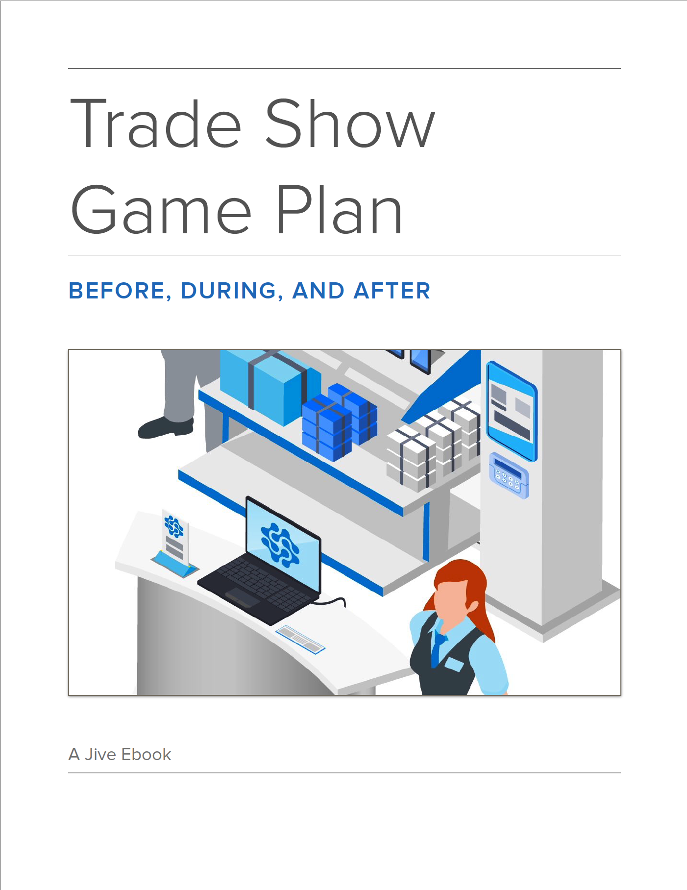 Trade Show Game Plan Before During and After