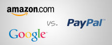 Online Payment Solutions - Google Checkout vs PayPal vs Amazon Payments
